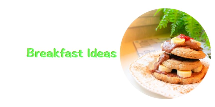 breakfastideas